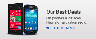 Our Best Deals on Phones and Devices! New 2 year activation required.  See the Deals.