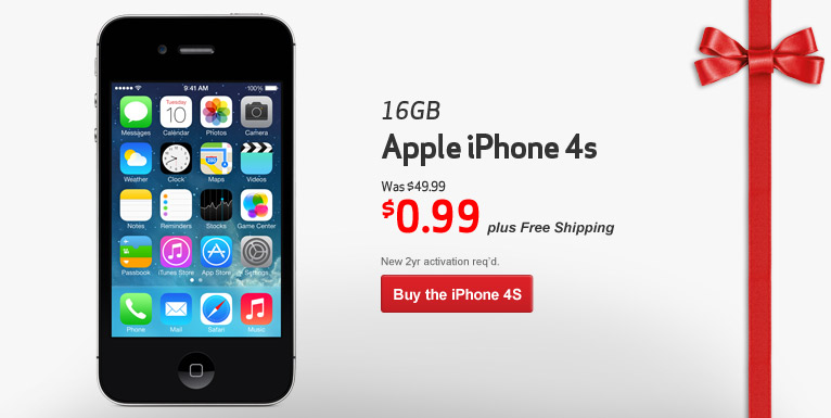$0.99 iPhone 4S- 16 GB. Free Shipping! New 2 year activation required.