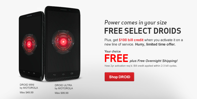 Free Droid Ultra and Droid Mini. New 2 year activation required.