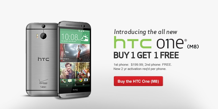 Buy one All New HTC One, get one free.  New 2 year activation required.