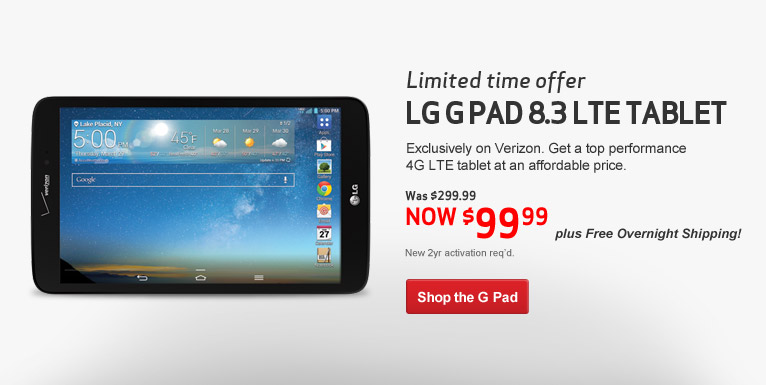 $99.99 LG G Pad Tablet. Now through Monday! New 2 year activation required.