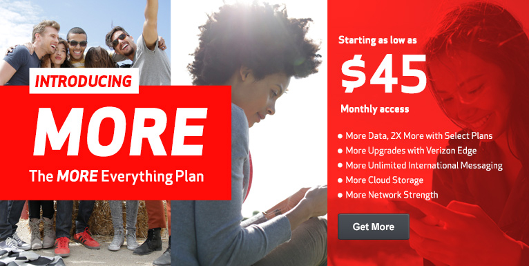 Introducing The MORE Everything Plan! Starting as low as $45 monthly access.