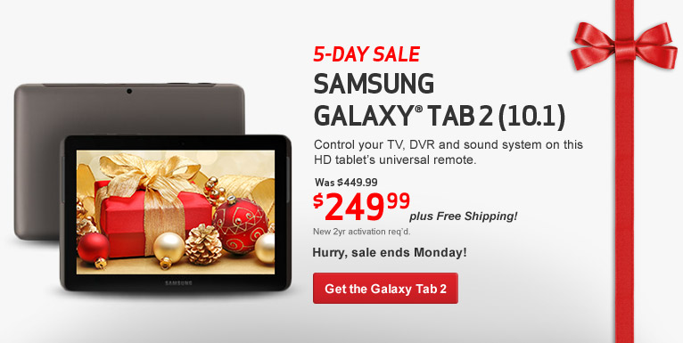 5 day sale! Samsung Galaxy Tab 2 (10.1). Was $449.99. Now $249.99 plus Free Shipping! New 2 year activation required.