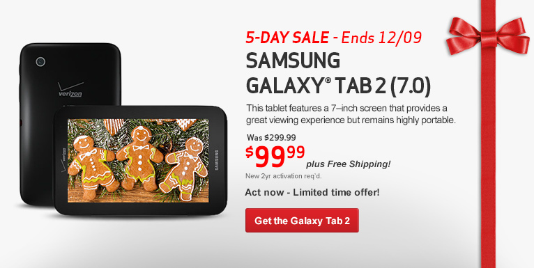 5 day sale- ends 12/9. Limited Time Offer! Samsung Galaxy Tab 2 for $99.99.  New 2 year activation required.