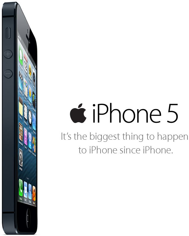 iPhone 5 - It's the biggest thing to happen to iPhone since iPhone.